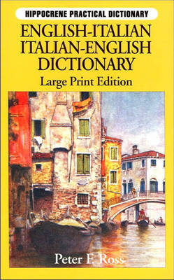 Italian: English-Italian, Italian-English Dictionary by Peter F. Ross image