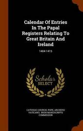 Calendar of Entries in the Papal Registers Relating to Great Britain and Ireland by Catholic Church Pope image