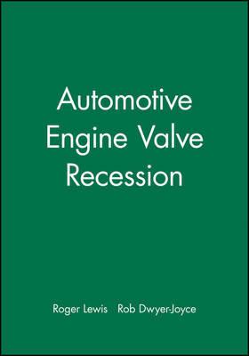 Automotive Engine Valve Recession by R Lewis