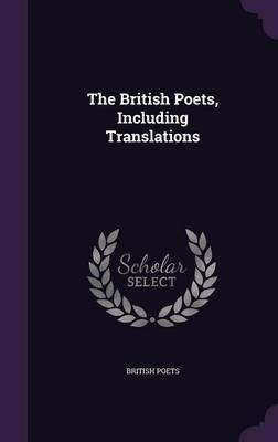 The British Poets, Including Translations by British Poets image