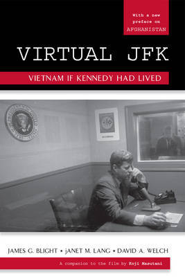 Virtual JFK by James G Blight image