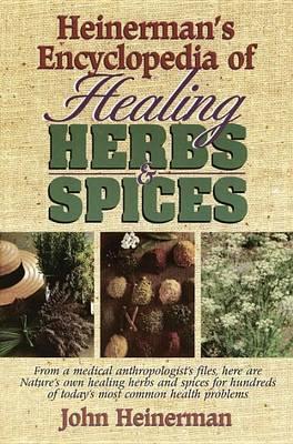 Heinerman's Encyclopedia of Healing Herbs & Spices by John Heinerman image