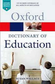 A Dictionary of Education by Susan Wallace image