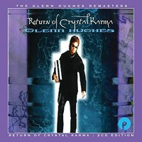 Return Of Crystal Karma by Glenn Hughes image