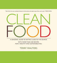 Clean Food by Terry Walters image