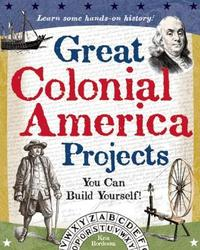 Great Colonial America Projects by Kris Bordessa image