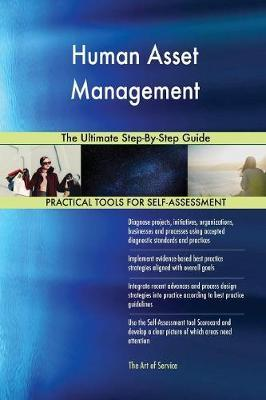 Human Asset Management the Ultimate Step-By-Step Guide by Gerardus Blokdyk image