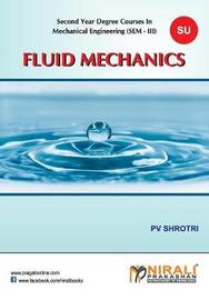 Fluid Mechanics by P V Shrotri