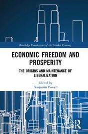 Economic Freedom and Prosperity