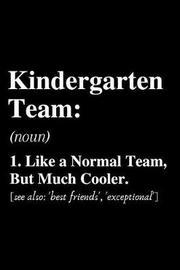 kindergarten Team... by School Lovers Notebooks image