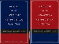 Origin of the American Revolution / Growth of the American Revolution by Bernhard Knollenberg image