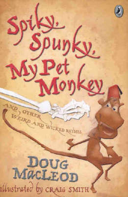 Spiky, Spunky, My Pet Monkey by Doug MacLeod image