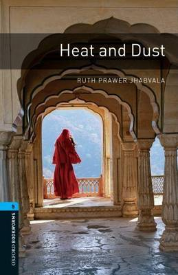 Oxford Bookworms Library: Stage 5: Heat and Dust by Ruth Prawer Jhabvala image