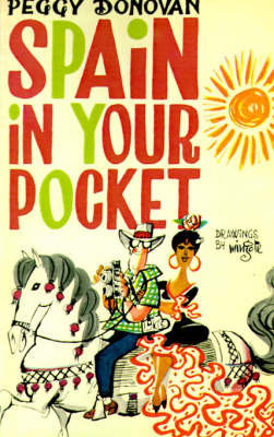 Spain in Your Pocket by Peggy Donovan