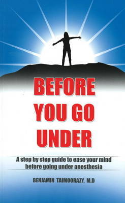 Before You Go Under by Benjamin Taimoorazy
