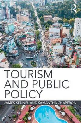 Tourism and Public Policy by James Kennell