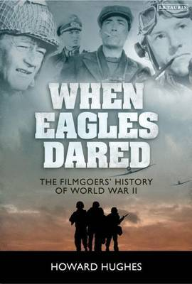 When Eagles Dared by Howard Hughes