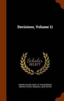 Decisions, Volume 11