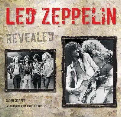 Led Zeppelin Revealed by Jason Draper