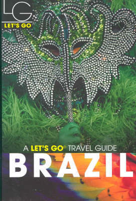 Let's Go Brazil (1st Edition) by Let's Go Inc image