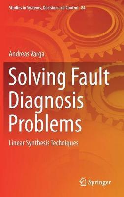 Solving Fault Diagnosis Problems by Andreas Varga