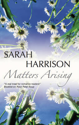 Matters Arising by Sarah Harrison