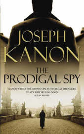 The Prodigal Spy by Joseph Kanon image