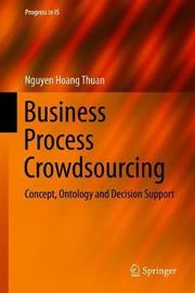 Business Process Crowdsourcing by Nguyen Hoang Thuan