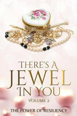 There's A Jewel In You, Volume 2 by Alexis Bates