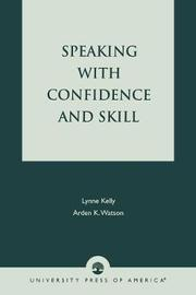 Speaking With Confidence and Skill by Lynne Kelly