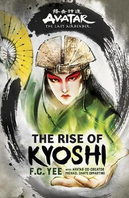 Avatar, The Last Airbender: The Rise of Kyoshi by F. C. Yee image