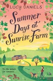 Summer Days at Sunrise Farm by Lucy Daniels image