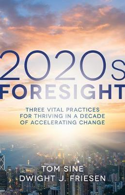 2020s Foresight by Sine, Tom