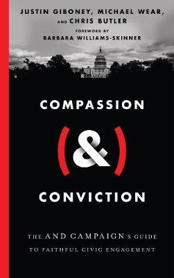 Compassion (&) Conviction by Justin Giboney