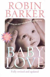 Baby Love by Robin Barkerk