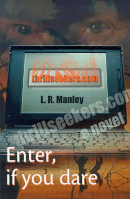 thrillseekers.Com by L. R. Manley image