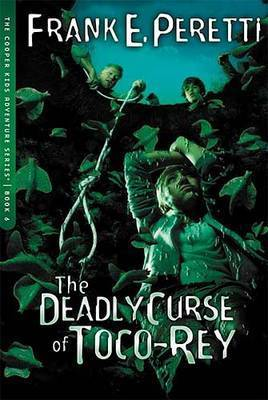 The Deadly Curse of Toco-Rey by Frank Peretti