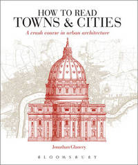 How to Read Towns and Cities by Jonathan Glancey