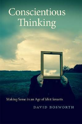 Conscientious Thinking by David Bosworth image
