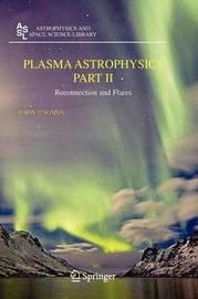 Plasma Astrophysics, Part II by Boris V Somov