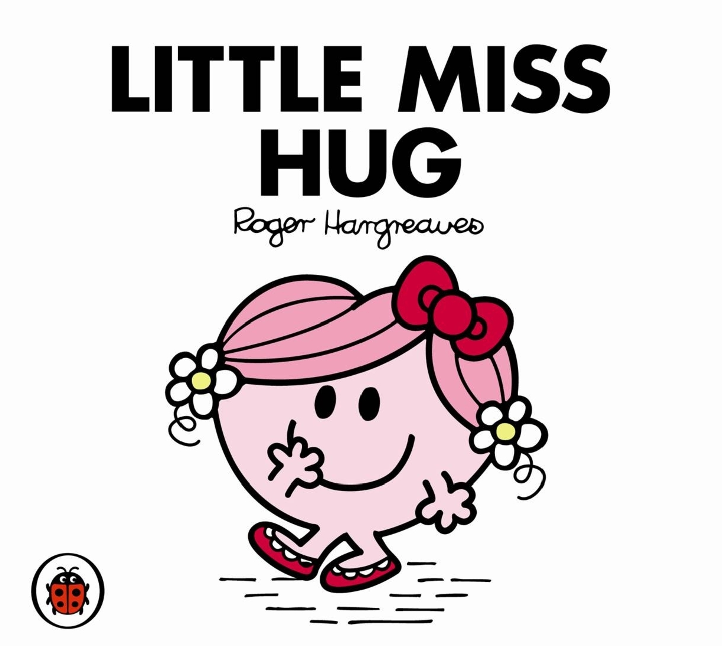Little Miss Hug V35: Mr Men and Little Miss by Roger Hargreaves image