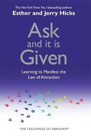 Ask and It is Given by Esther Hicks image
