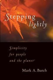 Stepping Lightly by Mark A. Burch