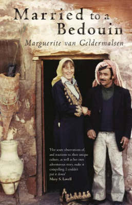Married To A Bedouin by Marguerite Van Geldermalsen