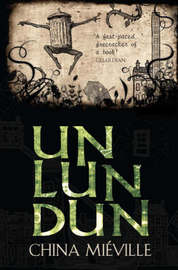 Un Lun Dun by China Mieville image