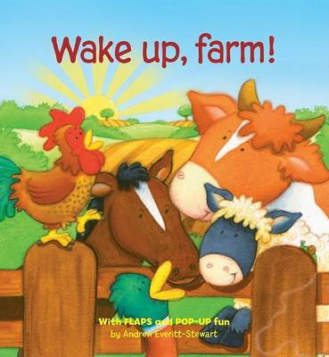 Wake Up, Farm! by Andrew Everitt-Stewart