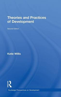Theories and Practices of Development by Katie Willis image