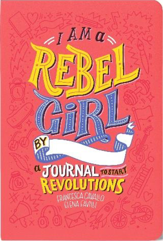 Rebel Girls: I Am a Rebel Girl - Journal image