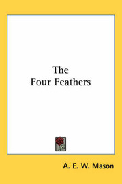The Four Feathers by A.E.W. Mason image