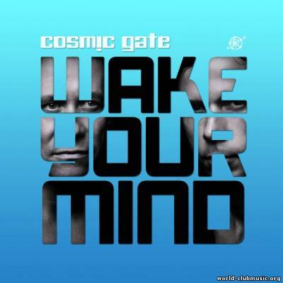Wake Your Mind by Cosmic Gate image